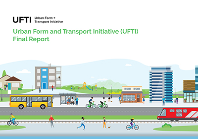 Strong local centres and connected neighbourhoods at the heart of the Urban Form and Transport Initiative Final Report